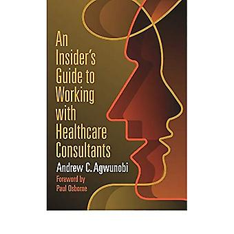 An Insideras Guide to Working with Healthcare Consultants
