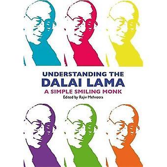 Comprensión del Dalai Lama - Un simple - Monje sonriente por Rajiv Mehrot