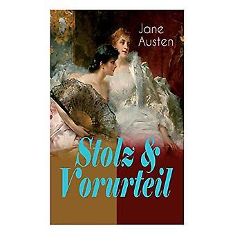 Stolz & Vorurteil - Der beliebteste Liebesroman der Weltliteratur