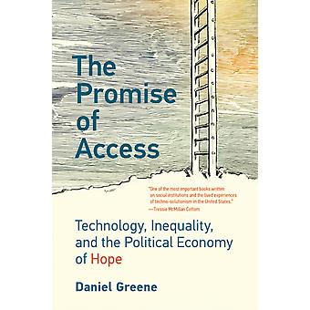 The Promise of Access by Daniel Greene