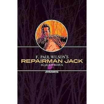 F Paul Wilsons Repairman Jack ScarLip Redux