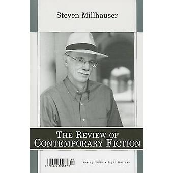 Review of Contemporary Fiction Volume 26 by Steven Millhauser
