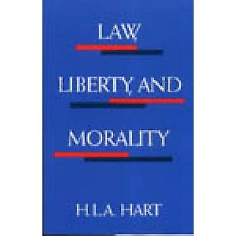 Law Liberty and Morality
