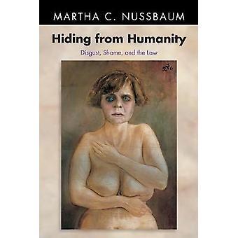 Se cacher de l'humanité - La honte dégoût et la loi