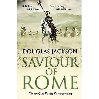 Saviour of Rome Gaius Valerius Verrens 7 An actionpacked historical pageturner you wont be able to put down