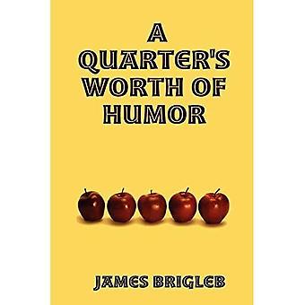 La valeur de l'humour d'un quart