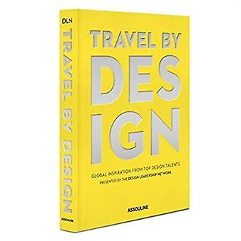 Travel by Design by Producer Peter Sallick