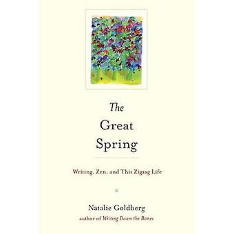 The Great Spring by Natalie Goldberg