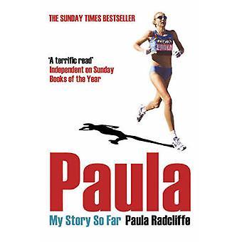 Paula - meine Geschichte So weit von Paula Radcliffe - 9780743478694 Buch