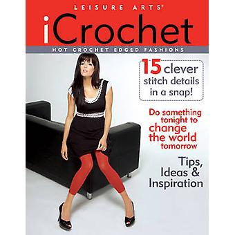 Hot Crochet Edged Fashions by Leisure Arts - 9781601404169 Book