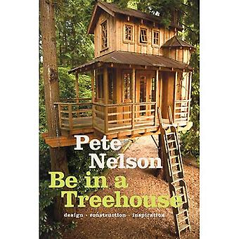 Be in a Treehouse