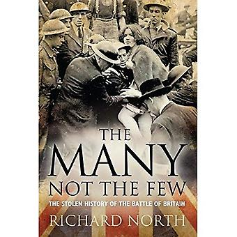 The Many Not the Few: The Stolen History of the Battle of Britain