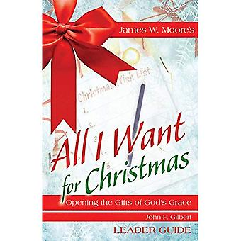 All I For Christmas leider want begeleiden: Opening van de gaven van Gods genade