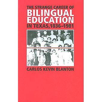 De vreemde carrière van tweetalig onderwijs in Texas - 1836-1981 (nieuwe e