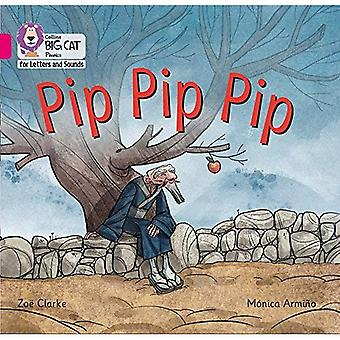 Collins Big Cat Phonics for Letters and Sounds - Pip Pip Pip: Band 1A/Pink A (Collins Big Cat Phonics� for Letters and Sounds)