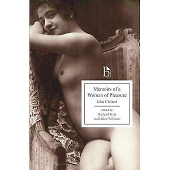 Memoarer av en kvinna njutning (Broadview utgåvor)
