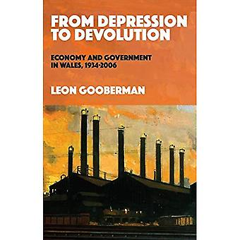 From Depression to Devolution: Economy and Government in Wales, 1934-2006