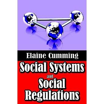 Social Systems and Social Regulations by Cumming & Elaine