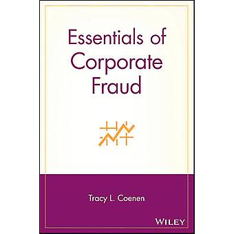 Essentials of Corporate Fraud by Coenen