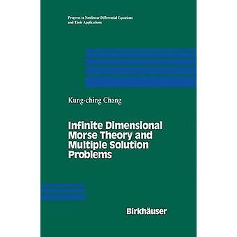 Oneindig dimensionale Morse-theorie en meerdere oplossing problemen door Chang & K.C.