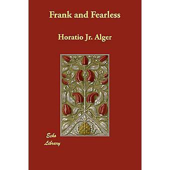 Franco e senza paura di Alger & Horatio Jr.
