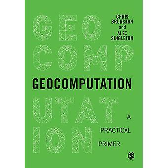 Geocomputation Brunsdon & クリスによって実用的なプライマー