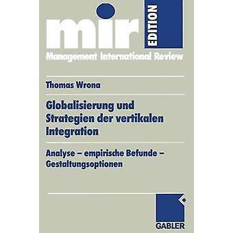 Globalisierung & Strategien der vertikalen 統合分析 empirische Befunde & トーマス