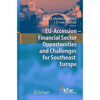 EU adesione settore finanziario opportunità e sfide per l'Europa sud-orientale di MatthusMaier & Ingrid