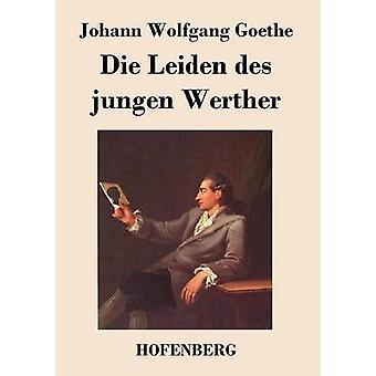 Die Leiden des jungen Werther de Johann Wolfgang Goethe