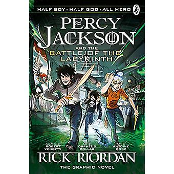 The Battle of the Labyrinth - The Graphic Novel (Percy Jackson Book 4)