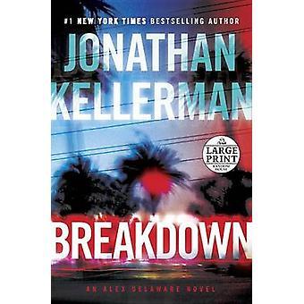Breakdown by Jonathan Kellerman - 9780399567599 Book
