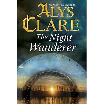 The Night Wanderer by Alys Clare - 9780727895202 Book