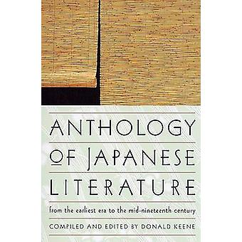 Anthology of Japanese Literature - from the Earliest Era to the Mid-N