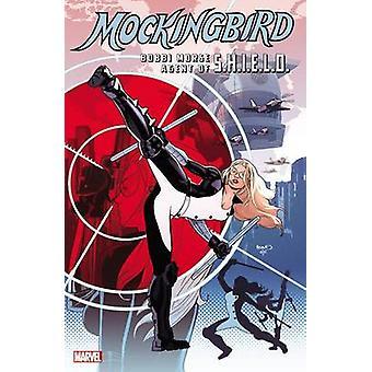 Mockingbird - Bobbi Morse - Agent of S.H.I.E.L.D. by Mike Friedrich -