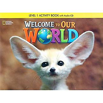 Welcome to Our World: Activity Book 1