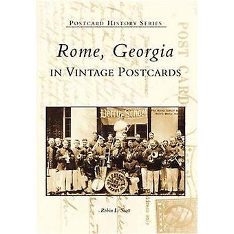 Rome - Georgia in Vintage Postcards by Robin L Scott - 9780738514079