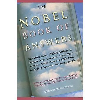 The Nobel Book of Answers The Dalai Lama Mikhail Gorbachev Shimon Peres a by Various