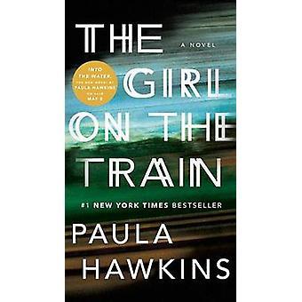 The Girl on the Train by Paula Hawkins - 9780735219755 Book