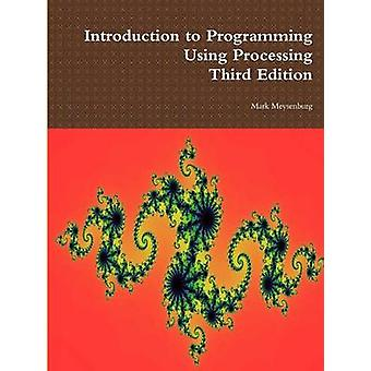 Introduction to Programming Using Processing Third Edition by Mark Meysenburg