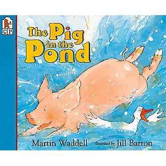 Pig in the Pond by Martin Waddell - Jill Barton - 9780785779827 Book