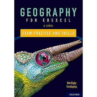 Edexcel A Level Geography Exam Practice by Digby