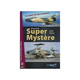 كتاب - الطائرات والنماذج سوبر Mystere وSa'ar - الإسرائيليAF مصغرة ألبوم الصور رقم 4 كتاب