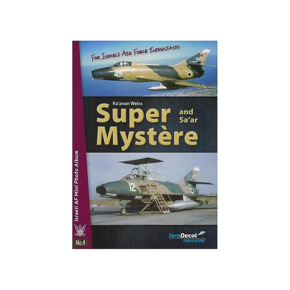 Book - Aircraft & Models Super Mystere And Sa'ar – Israeli AF Mini Photo Album No. 4 BOOK