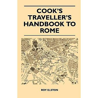 Cooks Travellers Handbook to Rome by Elston & Roy