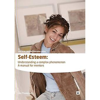 Self Esteem - Understanding a Complex Phenomenon by Lou Thompson - Gra