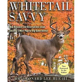 Whitetail Savvy - New Research and Observations about the Deer - Ameri