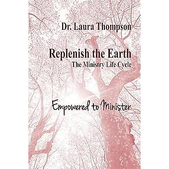 Empowered to Minister by Thompson & Laura