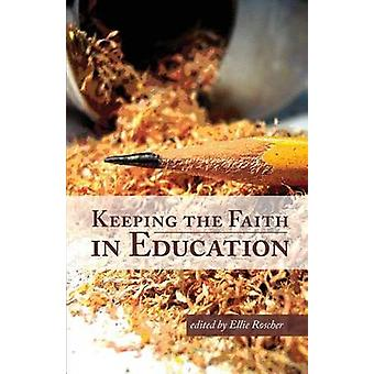 Keeping the Faith in Education by Roscher & Ellie