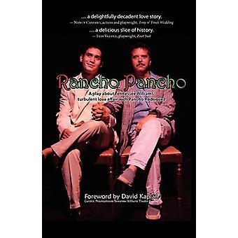 Rancho Pancho by Barrios & Gregg