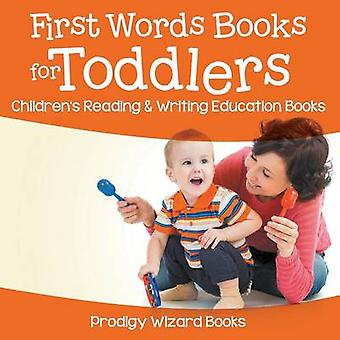 First Words Books for Toddlers  Childrens Reading  Writing Education Books by Prodigy Wizard Books